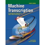 Machine Transcription, Short Course by Carol Mitchell