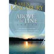 Take One, Take Two, Take Three, Take Four (Above the Line Series) Boxed Set by Karen Kingsbury