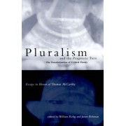 Pluralism and the Pragmatic Turn by William Rehg