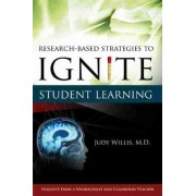 Research-based Strategies to Ignite Student Learning by Judy Willis