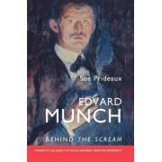 Edvard Munch by Sue Prideaux