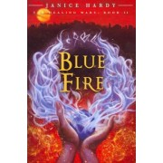 The Healing Wars: Book II: Blue Fire by Janice Hardy