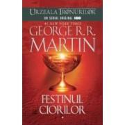 Festinul ciorilor Vol. 1+2 Ed.2013 - George R.R. Martin