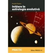 INITIERE IN ASTROLOGIA EVOLUTIVA. CALEA SUFLETULUI DE-A LUNGUL HARTII NATALE.