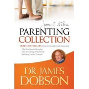 The Dr. James Dobson Parenting Collection by Dr James C Dobson