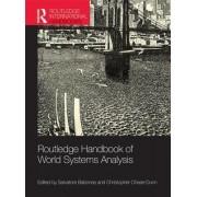 Routledge Handbook of World-Systems Analysis by Salvatore J. Babones