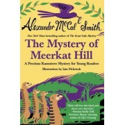 The Mystery of Meerkat Hill by Professor of Medical Law Alexander McCall Smith