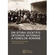 Din istoria Societății Ortodoxe Naționale a Femeilor Române