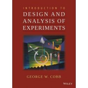 Introduction to Design and Analysis of Experiments by George W. Cobb