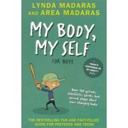 My Body, My Self for Boys by Lynda Madaras
