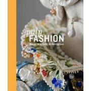 Pulp Fashion by Jill D'Alessandro