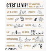 C'est la Vie! by Jean-Jacques Sempe