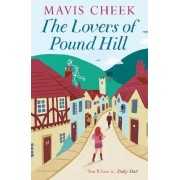 The Lovers of Pound Hill by Mavis Cheek
