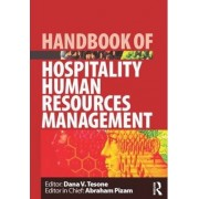 Handbook of Hospitality Human Resources Management by Dana V. Tesone