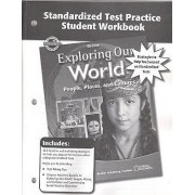 Exploring Our World Standardized Test Practice Student Workbook by McGraw-Hill Education