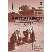 A Bitter Harvest by Professor Tom Lansford