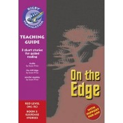 Navigator New Guided Reading Fiction Year 6, on the Edge: Teaching Guide by Christine Jenkins