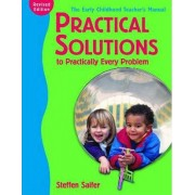 Practical Solutions to Practically Every Problem by Steffan Saifer