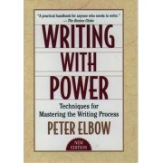 Writing With Power by Peter Elbow