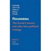 Rousseau: 'The Social Contract' and Other Later Political Writings: Social Contract and Other Later Political Writings v.2 by Jean-Jacques Rousseau