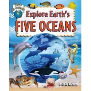 Explore Earth's Five Oceans by Bobbie Kalman