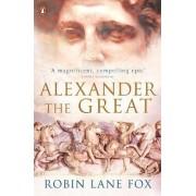 Alexander the Great by Robin Lane Fox