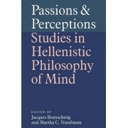 Passions and Perceptions by Jacques Brunschwig