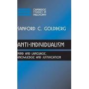 Anti-individualism by Sanford C. Goldberg