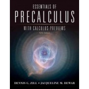 Essentials of Precalculus with Calculus Previews by Dennis G. Zill