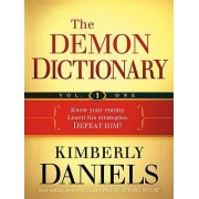 The Demon Dictionary by Kimberly Daniels