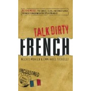 Talk Dirty French by Alexis Munier