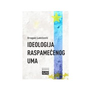 IDEOLOGIJA-RASPAMECENOG-UMA-Dragan-Lakicevic-