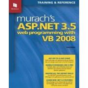 Murach's ASP.NET 3.5 Web Programming with VB 2008 by Anne Boehm