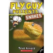 Fly Guy Presents: Snakes (Scholastic Reader, Level 2) by Tedd Arnold