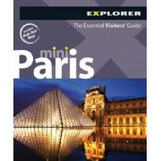 Paris Mini Explorer by Explorer Publishing