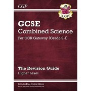 New Grade 9-1 GCSE Combined Science: OCR Gateway Revision Guide with Online Edition - Higher by CGP Books