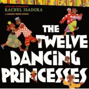 The Twelve Dancing Princesses by Brothers Grimm