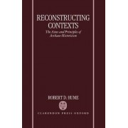 Reconstructing Contexts by Robert D. Hume