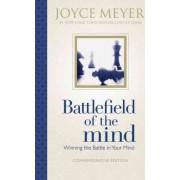 Battlefield of the Mind by Joyce Meyer