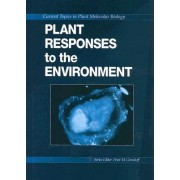 Plant Responses to the Environment by Peter M. Gresshoff