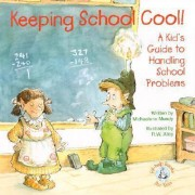 Keeping School Cool! by Michaelene Mundy