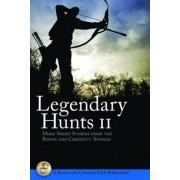 Legendary Hunts II by Boone and Crockett Club