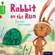 Oxford Reading Tree Traditional Tales: Level 2: Rabbit On the Run by Alex Lane