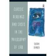 Classic Readings and Cases in the Philosophy of Law by Susan Dimock