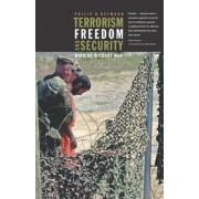 Terrorism, Freedom, and Security by Philip B. Heymann