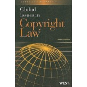 Global Issues in Copyright Law by Mary LaFrance