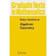 Algebraic Geometry by Robin Hartshorne