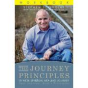 The Journey Principles 10 Week Spiritual Healing Journey: Your Journey, God's Principles