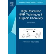 High-Resolution NMR Techniques in Organic Chemistry: Volume 2 by Timothy D. W. Claridge