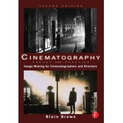 Cinematography: Theory and Practice: Imagemaking for Cinematographers and Directors [With DVD]